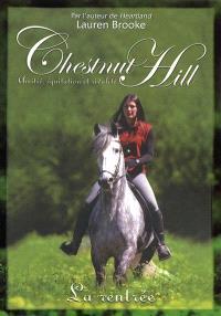 Chestnut Hill : amitié, équitation et rivalité. Volume 1, La rentrée