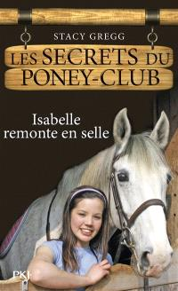 Les secrets du poney club. Volume 1, Isabelle remonte en selle