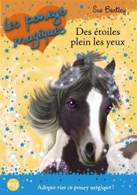 Les poneys magiques. Volume 3, Des étoiles plein les yeux