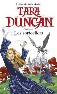 Tara Duncan, Les sortceliers