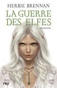 La guerre des elfes : l'intégrale
