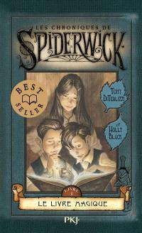 Les chroniques de Spiderwick. Volume 1, Le livre magique