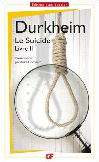 Le suicide : livre II