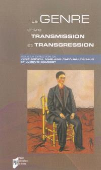 Le genre entre transmission et transgression : au-delà des frontières