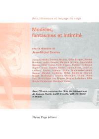 Modèles, fantasmes et intimité