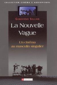 La Nouvelle Vague : un cinéma au masculin singulier