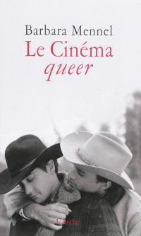 Le cinéma queer : écolières, vampires et cowboys gays