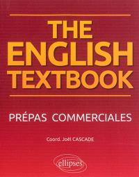 The English textbook : prépas commerciales
