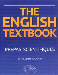 The English textbook : prépas scientifiques