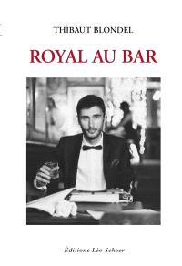 Royal au bar