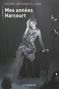 Mes années Harcourt