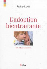 L'adoption bientraitante : dire et faire autrement