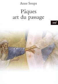 Pâques, art du passage