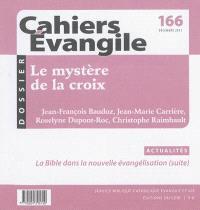 Cahiers Evangile. n° 166, Le mystère de la croix