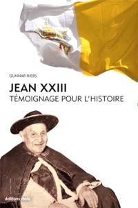 Jean XXIII : témoignage pour l'histoire