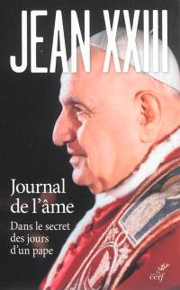 Journal de l'âme : dans le secret des jours d'un pape