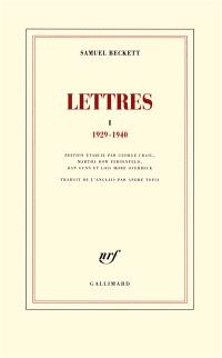 Lettres. Volume 1, 1929-1940