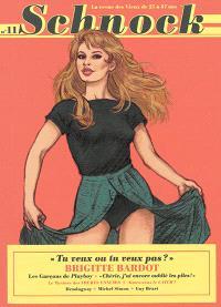 Schnock. n° 11, Brigitte Bardot