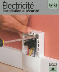 Electricité : installation & sécurité