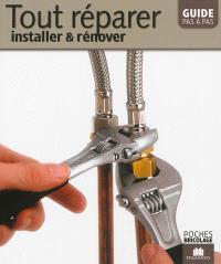 Tout réparer : installer & rénover
