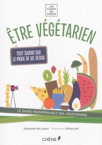 Etre végétarien : tout savoir sur le mode de vie veggie