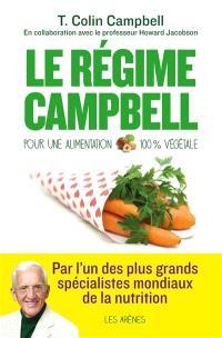 Le régime Campbell : pour une alimentation 100 % végétale