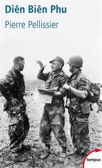 Diên Biên Phu : 20 novembre 1953-7 mai 1954