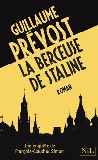 Une enquête de François-Claudius Simon, La berceuse de Staline