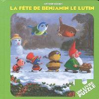 La fête de Benjamin le lutin : un livre puzzle