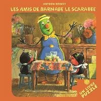 Les amis de Barnabé le scarabée : un livre-puzzle