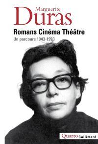Romans, cinéma, théâtre : un parcours, 1943-1993