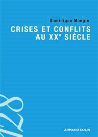 Crises et conflits au XXe siècle