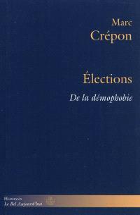 Elections : de la démophobie