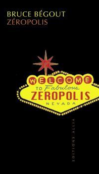 Zeropolis : l'expérience de Las Vegas