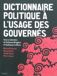 Dictionnaire politique à l'usage des gouvernés