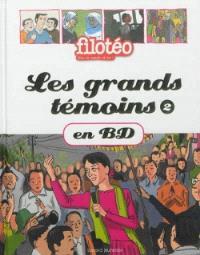 Les grands témoins en BD. Volume 2