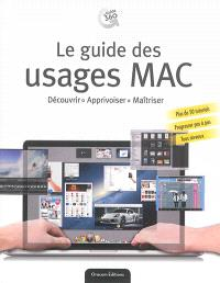Mac, le guide des usages
