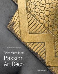 Félix Marcilhac : passion Art déco