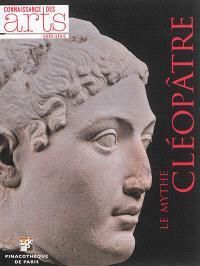 Le mythe Cléopâtre : Pinacothèque de Paris
