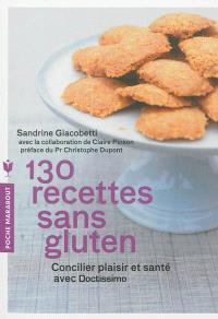130 recettes sans gluten : concilier plaisir et santé avec Doctissimo