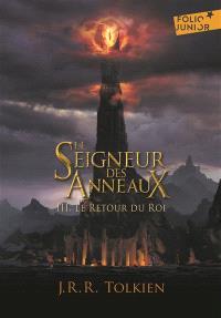 Le seigneur des anneaux. Volume 3, Le retour du roi