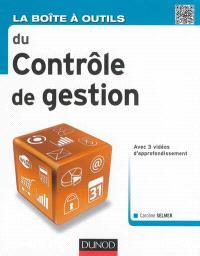 La boîte à outils du contrôle de gestion : avec 3 vidéos d'approfondissement