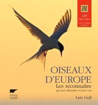 Oiseaux d'Europe : les reconnaître par leurs silhouettes et leurs voix