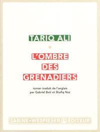 Le quintet de l'islam. Volume 3, L'ombre des grenadiers