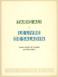 Le quintet de l'islam. Volume 2, Le livre de Saladin