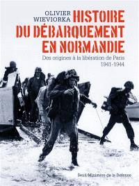 Histoire du débarquement en Normandie : des origines à la libération de Paris, 1941-1944