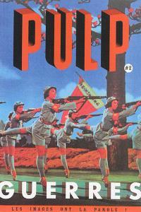 Pulp : les images ont la parole !. n° 2, Guerres
