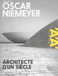 Architecture d'aujourd'hui (L'), hors série, Oscar Niemeyer : architecte d'un siècle