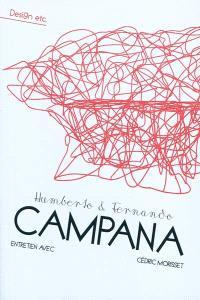Humberto & Fernando Campana : entretien avec Cédric Morisset