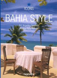 Bahia style : exteriors, interiors, details